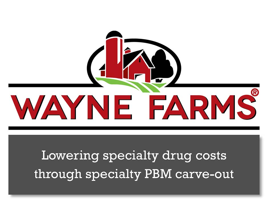 Wayne Farms: Lowering specialty drug costs through specialty PBM carve-out